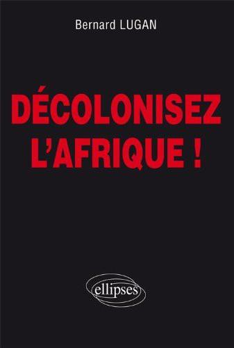decolonisez l'afrique.jpg